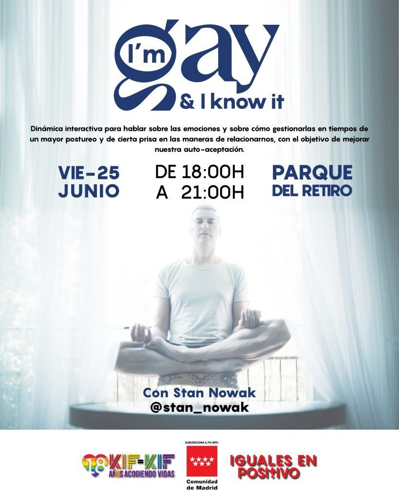 I´m gay and I know it – Iguales en Positivo